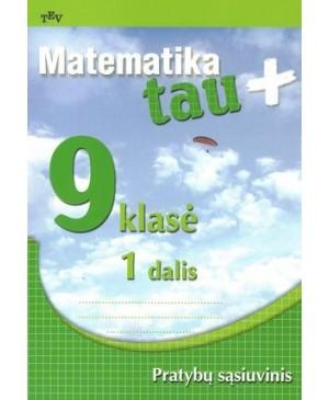 Matematika Tau Plius 9 kl. Pratybų sąsiuvinis, 1 d.