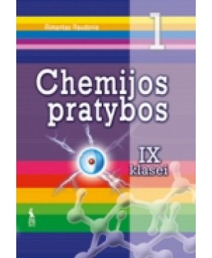 Chemijos pratybos. IX klasei 1-asis sąsiuvinis