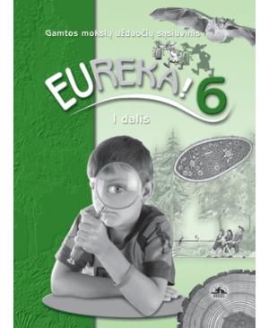 Eureka! 6. Užduočių sąsiuvinis VI klasei, 1 dalis