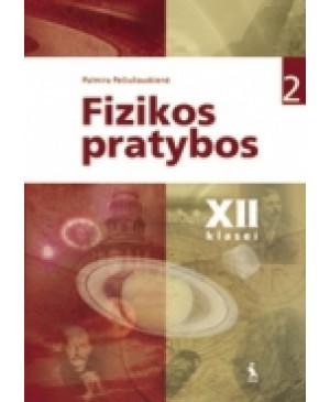 FIZIKOS PRATYBOS XII KLASEI. 2-asis sąsiuvinis