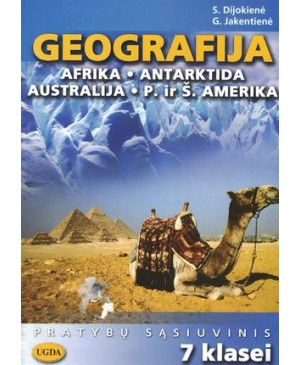 Geografija. Afrika. Antarktida. Australija. P. ir Š. Amerika. Pratybų sąsiuvinis VII klasei