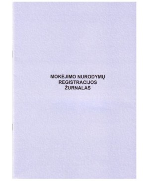 Mokėjimo nurodymų registracijos žurnalas A4 36 l.