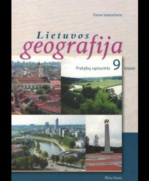 Lietuvos geografija. Pratybų sąsiuvinis IX klasei