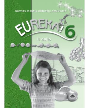 Eureka! 6. Užduočių sąsiuvinis VI klasei, 2 dalis