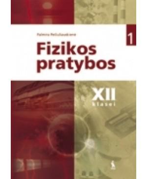 FIZIKOS PRATYBOS XII KLASEI. 1-asis sąsiuvinis
