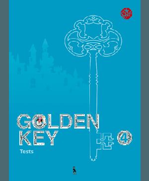 """Golden Key 4. Tests. Anglų kalbos testai IV klasei. Tretieji mokymo metai (serija """"Šok"""")"""