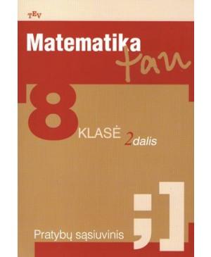 Matematika Tau 8 kl. Pratybų sąsiuvinis, 2 d