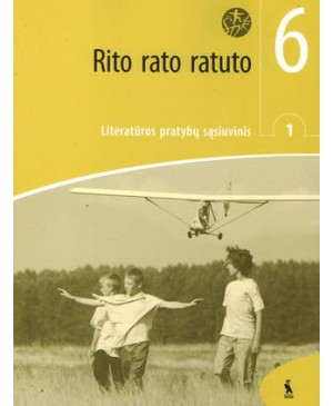 "RITO RATO RATUTO. 1-asis literatūros pratybų sąsiuvinis VI klasei (""Šok"")"