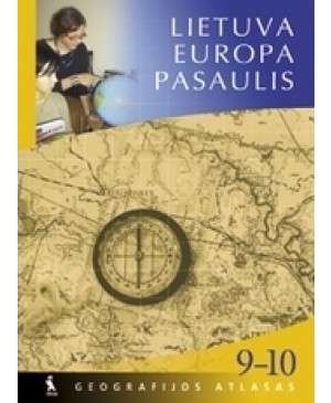 Lietuva. Europa. Pasaulis. Atlasas IX-X klasei